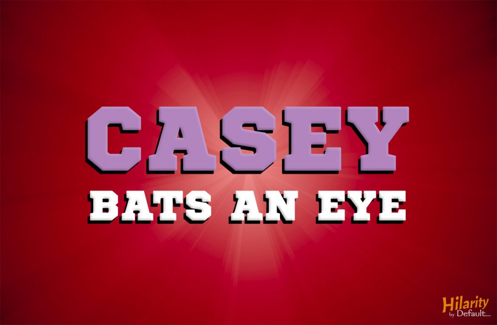 Casey Bats Again ALTERNATE TITLE