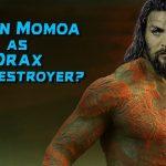 Jason Momoa Drax